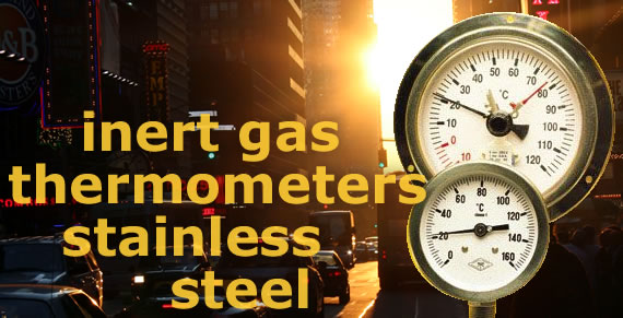 stainless steel inert gas thermometers